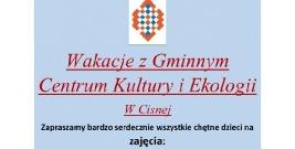 Wakacje z Gminnym Centrum Kultury i Ekologii w Cisnej