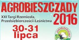 AGROBIESZCZADY 2016. XXI Targi Rzemiosła, Przedsiębiorczości i Leśnictwa