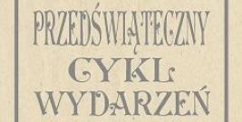 Wielki Przedświąteczny Cykl Wydarzeń w Cisnej!