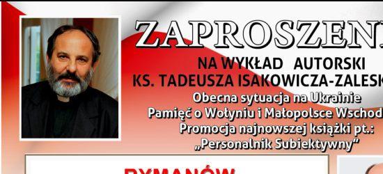 O obecnej sytuacji na Ukrainie i nie tylko podczas wykładu ks. Tadeusza Isakowicza-Zaleskiego