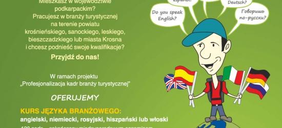 Podkarpacka Izba Gospodarcza w Krośnie realizuje projekt Profesjonalizacja kadr branży turystycznej