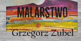 Wernisaż wystawy malarstwa Grzegorza Zubla