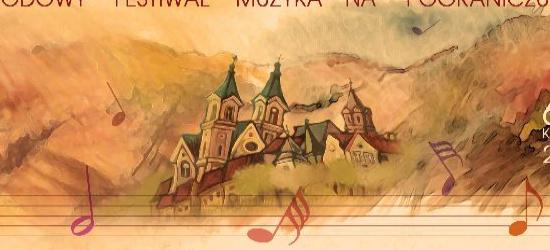 Już w najbliższą niedzielę rozpocznie się I Międzynarodowy Festiwal ,,MUZYKA NA POGRANICZU SANOK 2014″