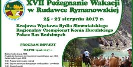 Pożegnanie Wakacji w Rudawce Rymanowskiej 2017! Największa impreza plenerowa na koniec lata