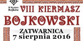 NASZ PATRONAT: VIII Kiermasz Bojkowski w Zatwarnicy
