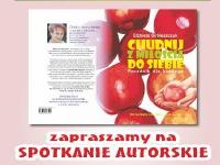"""Spotkanie z autorką książki """"Chudnij z miłością do siebie"""" Elżbietą Sobieszczuk"""